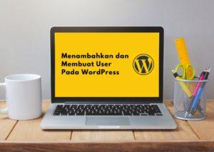 menambahkan dan membuat user pada wordpress